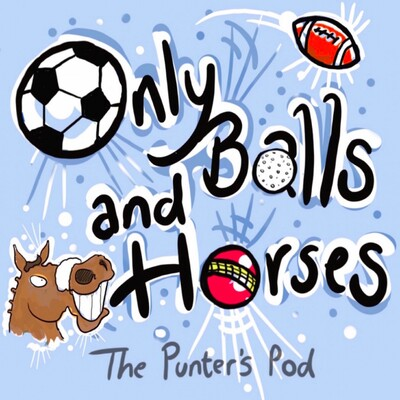 Only Balls & Horses