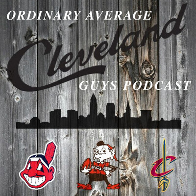 Ordinary Average Cleveland Guys Podcast