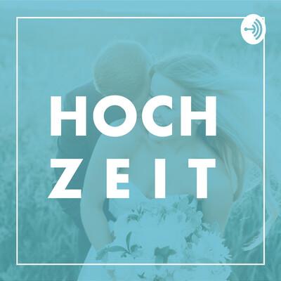 Hochzeit - der Podcast rund ums Heiraten