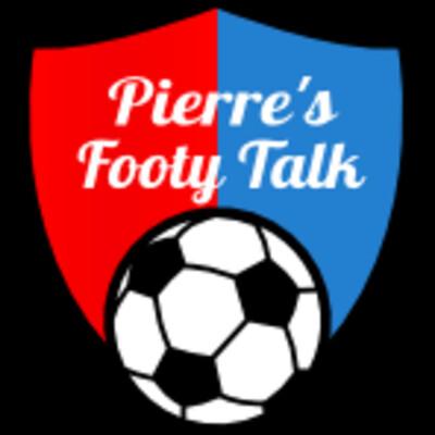 Pierre's Footy Talk