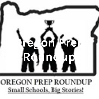 Oregon Prep Roundup - Introduction