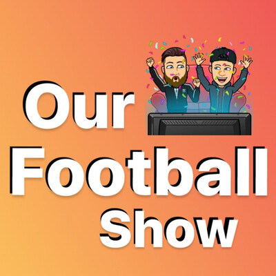 Our Football Show
