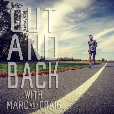 Out and Back with Marc and Craig
