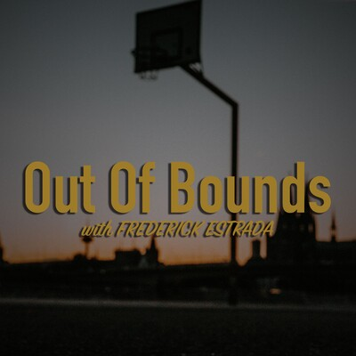 Out of Bounds/Random Thoughts Podcast