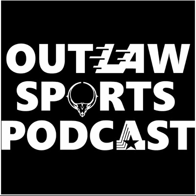 Outlaw Sports Podcast