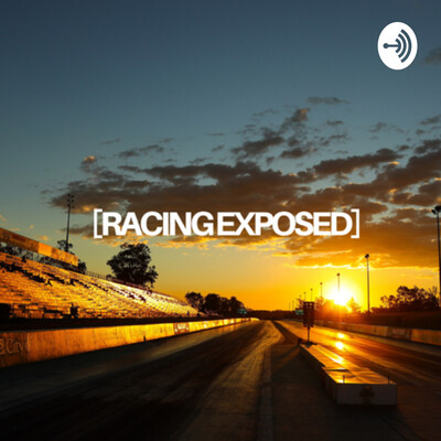 Racing Exposed