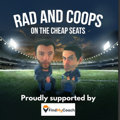 Rad and Coops on The Cheap Seats