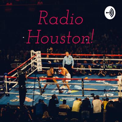 Radio Houston!