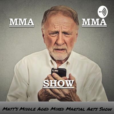 MMA MMA Show