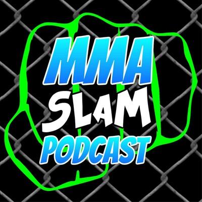 MMA Slam Podcast