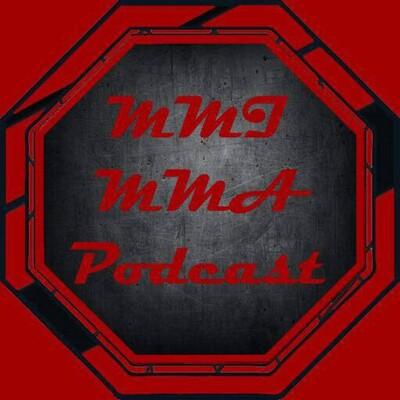 MMI MMA Podcast