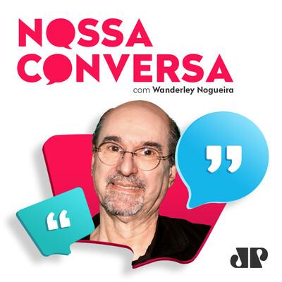 Nossa Conversa com Wanderley Nogueira