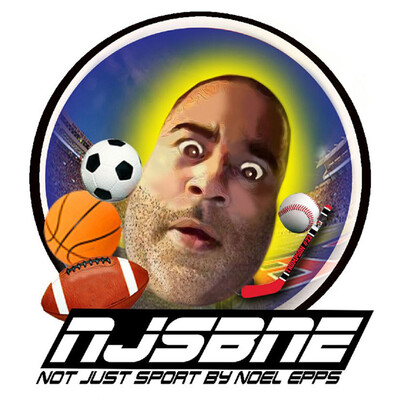 Not Just Sports By Noel Epps