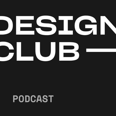 Design Club Podcast
