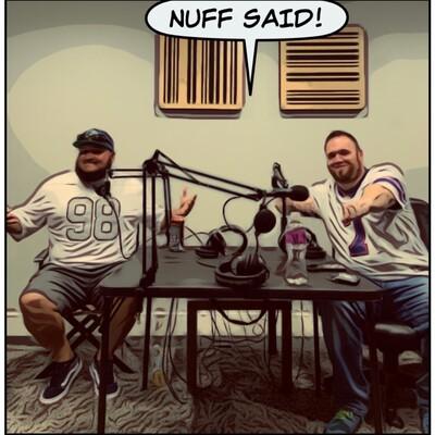 Nuff Said Sports Talk