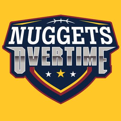 Nuggets Overtime: Denver Nuggets