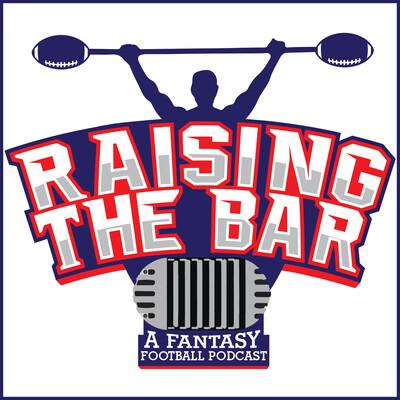 Raising The Bar - Fantasy Football