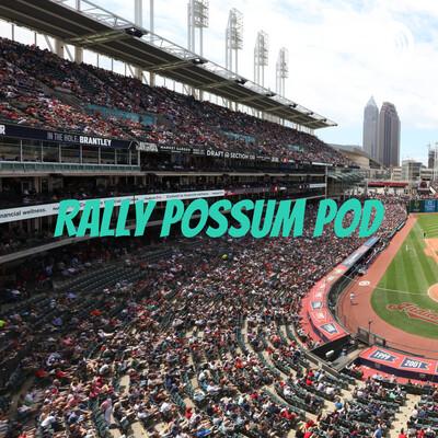 Rally Possum Pod - A Cleveland Sports Podcast