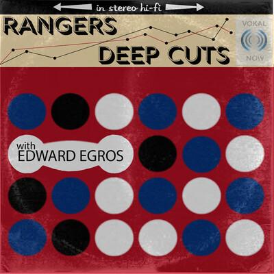 Rangers Deep Cuts