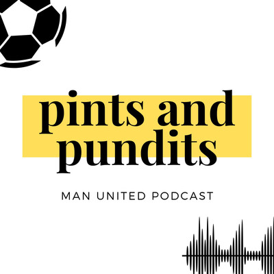 Pints and Pundits Podcast