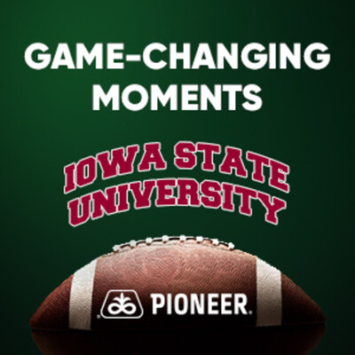 Pioneer Game-Changing Moments - Iowa State University