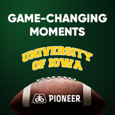 Pioneer Game-Changing Moments - University of Iowa