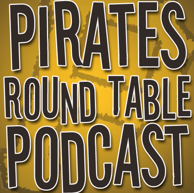Pirates Roundtable Podcast