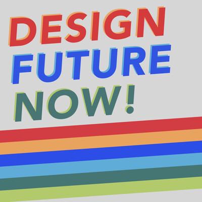 Design Future Now