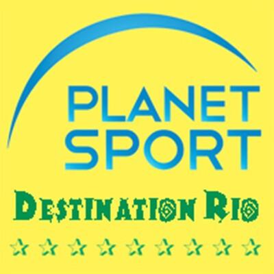 Planet Sport - Destination Rio