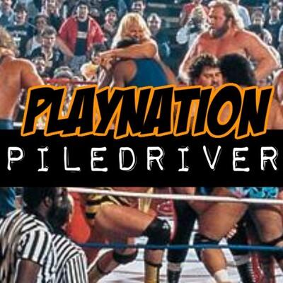 Playnation Piledriver