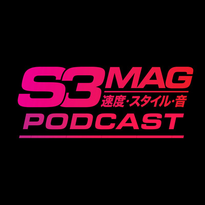 S3 Magazine Podcast