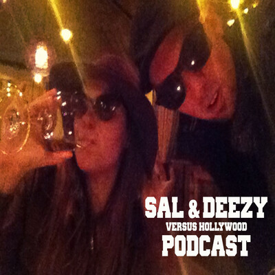 Sal and Deezy vs Hollywood