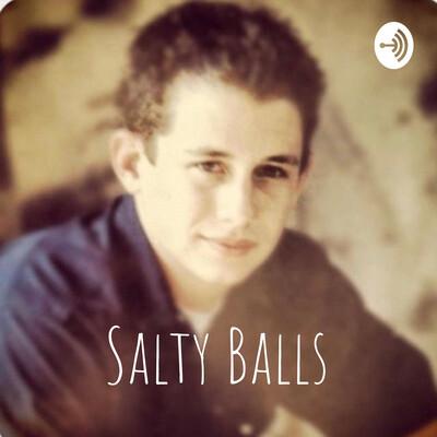 Salty Balls