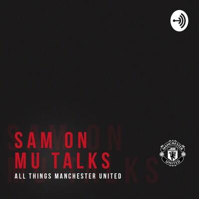 Sam On MU Talks