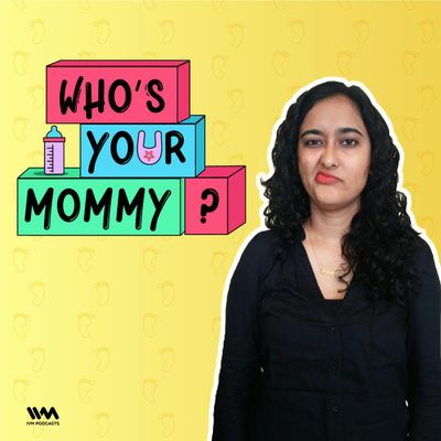 Who's Your Mommy?