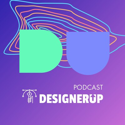 DesignerUp Podcast