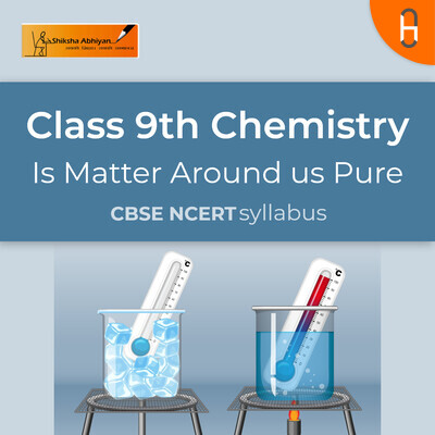 Chemistry Revision | CBSE | Class 9 | Chemistry | Matter around us