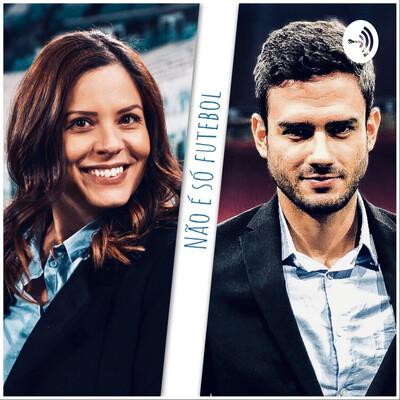 Não é só futebol, com Clara Albuquerque e Marcelo Bechler