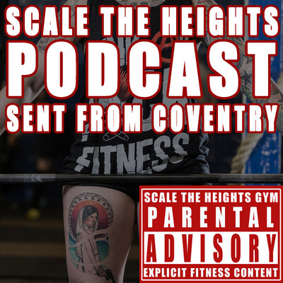 Scale the Heights Podcast - Sent From Coventry