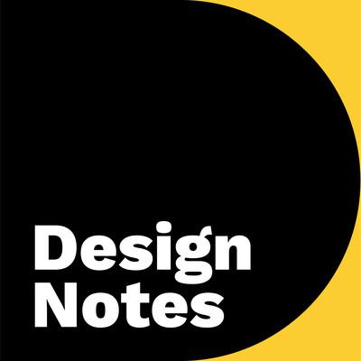 Design Notes Podcast from Google Design