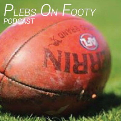 Plebs on Footy Podcast