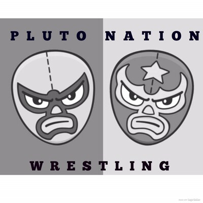 Pluto Nation Wrestling