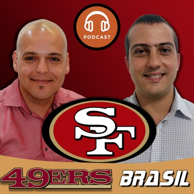 Podcast 49ers Brasil