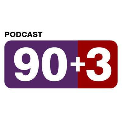 Podcast 90+3