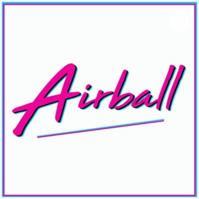 Podcast Airball