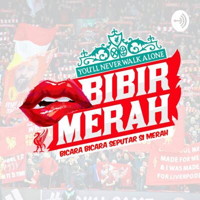 Podcast Bibir Merah