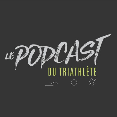 Podcast du triathlete