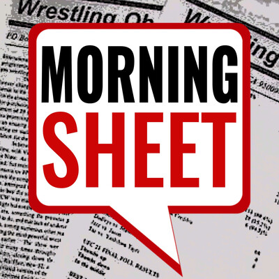 Morning Sheet Pro Wrestling News