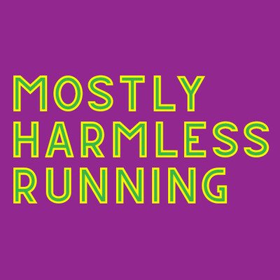Mostly Harmless Running