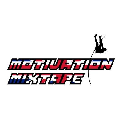 Motivation Mixtape